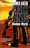 Shadow World, James Axler, 0373625596