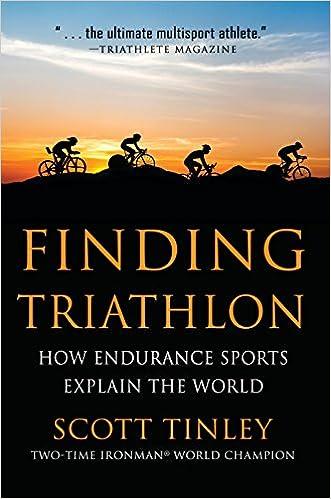 Amazon Fr Finding Triathlon How Endurance Sports Explain