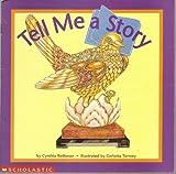 Tell Me a Story, Cynthia Rothman, 0439350883