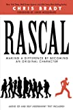 Rascal: Making a Difference By Becoming an Original Character