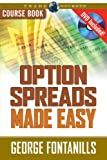 Option Spreads Made Easy, George Fontanills, 1592802672