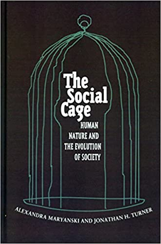 Book The Social Cage: Human Nature and the Evolution of Society