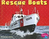 Rescue Boats, Carol K. Lindeen and Carol J. Lugtu, 0736851429