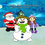 Chilly the Snowman | Mary Reason Theriot