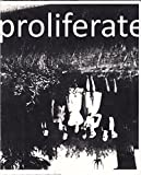 img - for PROLIFERATE MAGAZINE book / textbook / text book