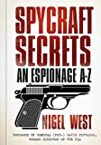 Spycraft Secrets: An Espionage A-Z