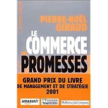 Commerce des promesses (Le): Petit traité sur la finance moderne