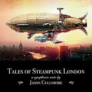 Tales of Steampunk London