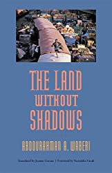 The Land without Shadows (CARAF Books: Caribbean & African Literature Translated from French) (CARAF Books: Caribbean and African Literature Translated from French)