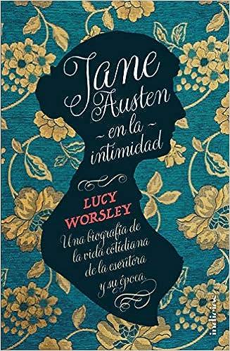 Jane Austen en la intimidad (Indicios no ficción): Amazon.es ...