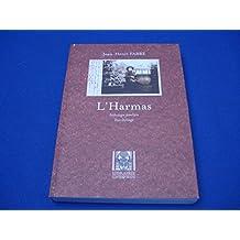 L'Harmas. Anthologie familière Yves Delange