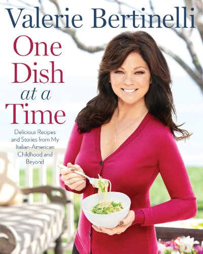 One Dish At A Time  Delicious Recipes And Stories From My Italian American Childhood And Beyond