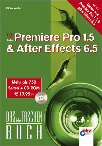 Adobe Premiere Pro 1.5 & After Effects 6.5, m. CD-ROM