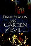 By David Hewson The Garden of Evil [Hardcover]