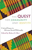 The Quest for Community and Identity, , 0742512924