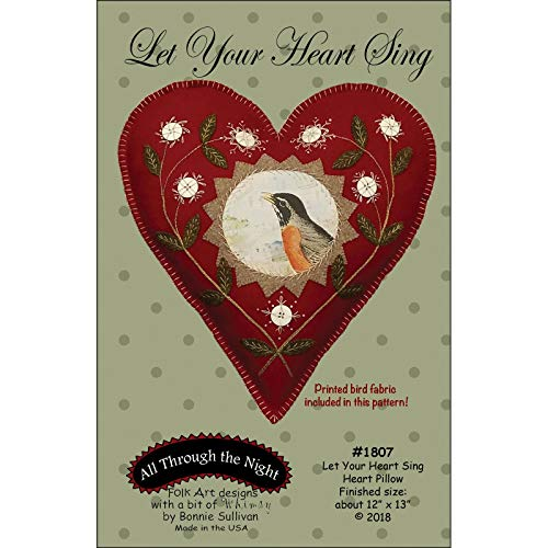 Let Your Heart Sing Pillow Applique Pattern by Bonnie Sullivan from All Through The Night #1807 Includes Printed Bird Fabric 12