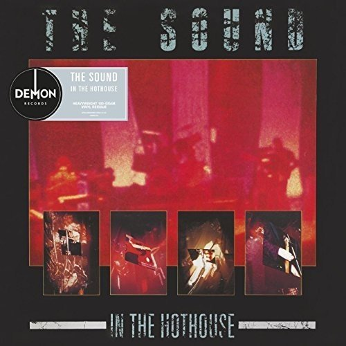 SOUND - IN THE HOTHOUSE (UK)