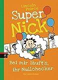 Super Nick 07 - Bei mir läuft's, ihr Nullchecker!: Ein Comic-Roman
