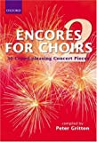 img - for Encores for Choirs 2 (Lighter Choral Repertoire) (Bk. 2) book / textbook / text book