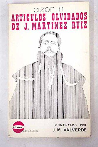 Artículos olvidados de J. Martínez Ruiz (1894- 1904)