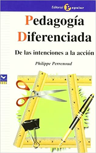 Pedagogía diferenciada: De las intenciones a la acción Proa ...
