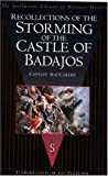 Recollections of the Storming of the Castle of Badajos