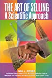 img - for The Art of Selling: A Scientific Approach book / textbook / text book
