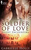 Soldier of Love (Ghost Encounters)