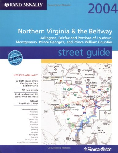 Rand McNally 2004 Northern Virginia & the Beltway Street Guide: Arlington, Fairfax and Portions of Loudoun, Montgomery, Prince George's and Prince William Counties pdf