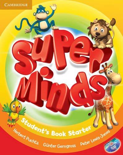 Super minds starter. Student's book. Per la Scuola elementare. Con DVD-ROM. Con espansione online