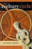 The Avebury Cycle, Michael Dames, 0500278865