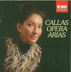 Maria Callas: Opera Arias