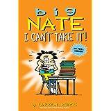 Big Nate: I Can't Take It!