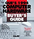 Que's Computer Hardware Buyer's Guide, 1994, Smith, Bud E., 1565292812