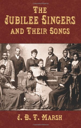 Download The Jubilee Singers and Their Songs (Dover Song Collections) pdf epub