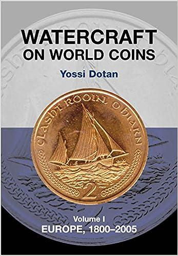 Watercraft on World Coins: Volume I: Europe, 1800-2005