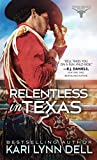 Relentless in Texas