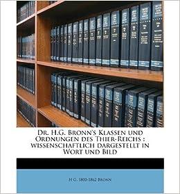 Book Dr. H.G. Bronn's Klassen Und Ordnungen Des Thier-Reichs: Wissenschaftlich Dargestellt in Wort Und Bild Volume Bd. 3. Abt. 1b. Sup. (Paperback)(German) - Common