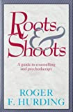 Roots and Shoots, Hurding, 0340383275