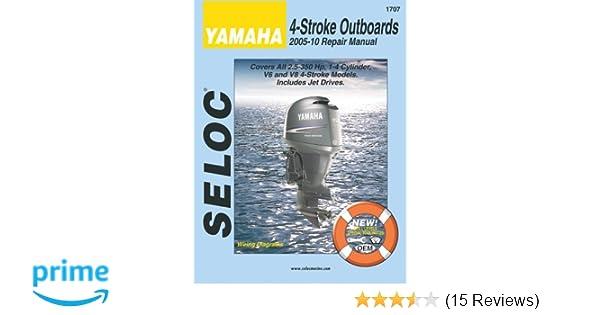 Yamaha 4 stroke engines 2005 10 repair manual 25 350 hp 1 4 yamaha 4 stroke engines 2005 10 repair manual 25 350 hp 1 4 cylinder v6 v8 models seloc 9780893300807 amazon books fandeluxe Gallery