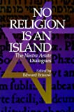 No Religion Is an Island, Edward J. Bristow, 0823218244