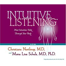 Intuitive Listening 6-CD: How Intuition Talks Through Your Body