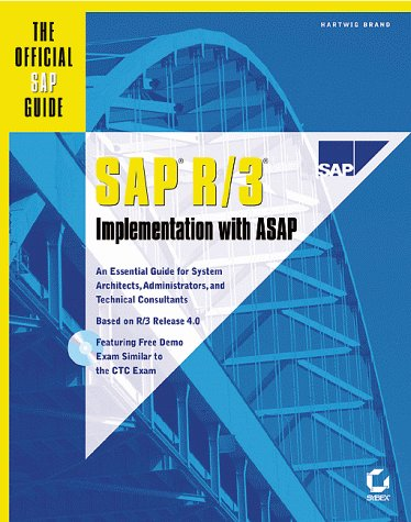 SAP R/3 Implementation With ASAP : The Official SAP Guide