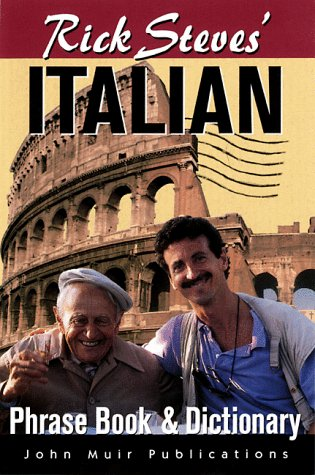 Rick Steves' Italian: Phrase Book & Dictionary (Rick Steves' Italian Phrase Book, 4th ed)