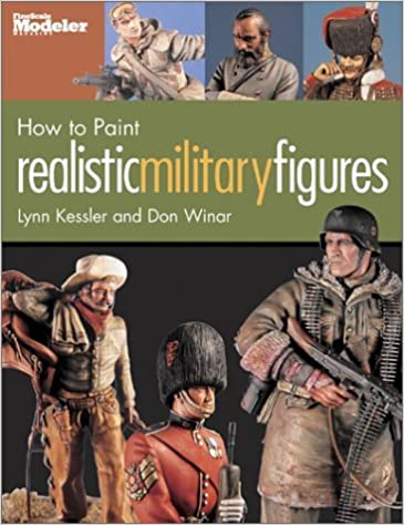 amazon how to paint realistic military figures lynn kessler don