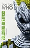 Doctor Who: Scales of Injustice: The Monster Collection Edition (Doctor Who (BBC))