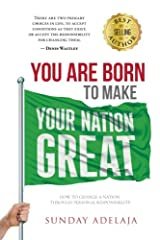 You are born to make your Nation great Paperback