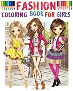 Fashion Coloring Book For Girls Color Me Beauty 2017