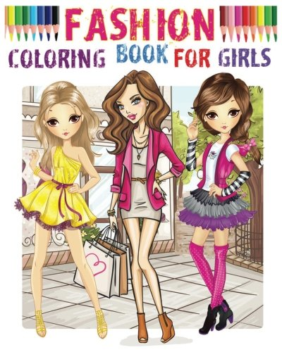 Pdf Crafts Fashion Coloring Book for girls: Color Me Fashion & Beauty