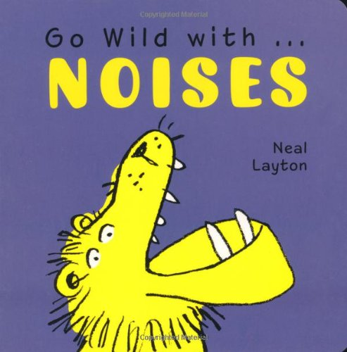 Download Go Wild with . . . Noises ebook